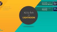 14 - Học chỉnh sửa ảnh chuyên nghiệp bằng Adobe LightRoom