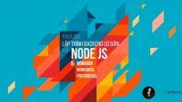 27 - Lập trình back-end cơ bản với nodejs & mongodb, mongooose, postgresql