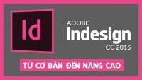Adobe Indesign CC 2015 tổng quát từ cơ bản đến nâng cao