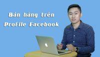 Bí quyết Kiếm tiền trên Profile Facebook