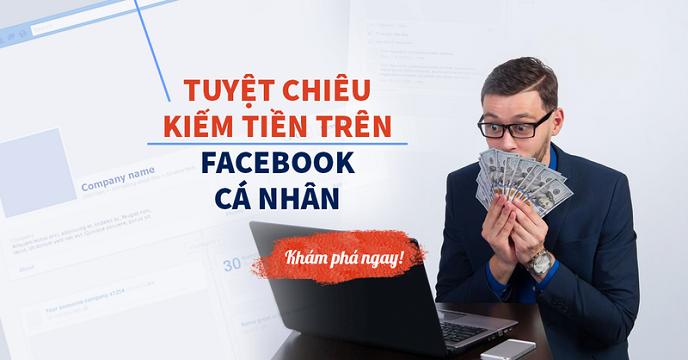 Chiến lược bán hàng trên Facebook qua profile cá nhân