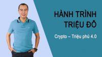 Crypto Currency & Hành trình triệu đô