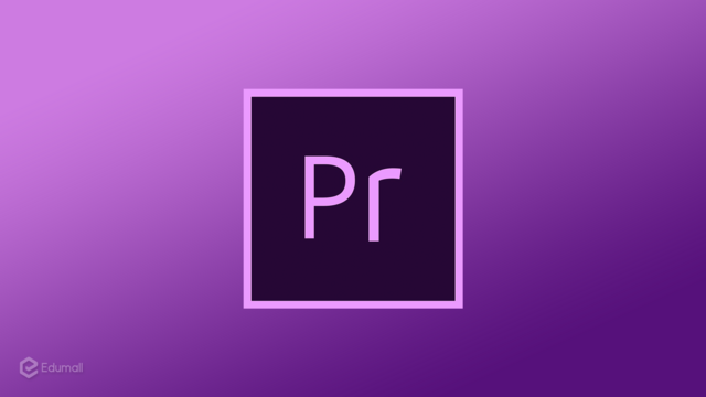 Dựng video chuyên nghiệp với Adobe Premiere, Audition Photoshop