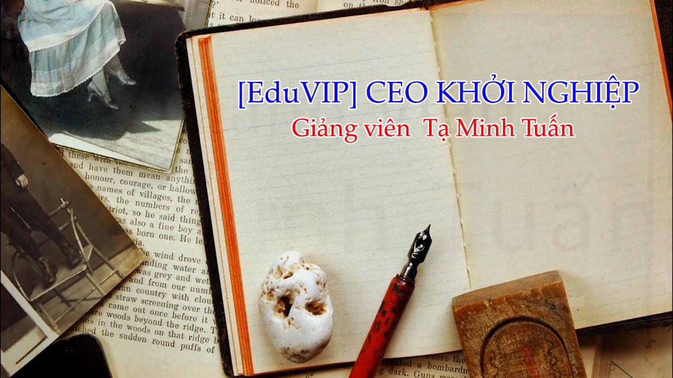 EduVIP CEO KHỞI NGHIỆP 4 0