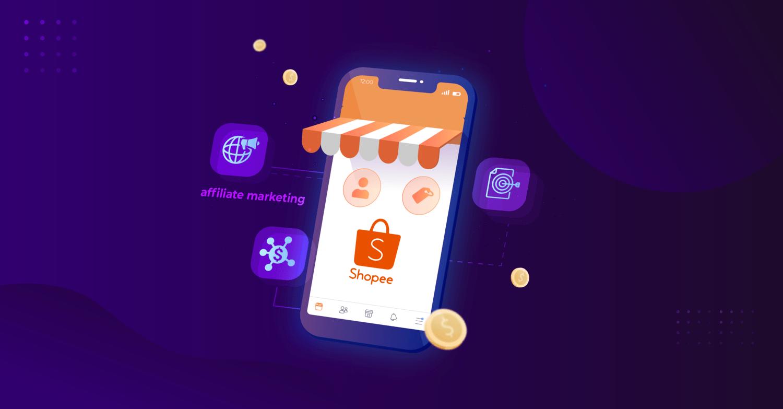 Khóa học Kiếm tiền với Affiliate Marketing trên Shopee dành riêng cho Seller - Đa dạng hóa nguồn thu nhập khi kinh doanh trên Shopee