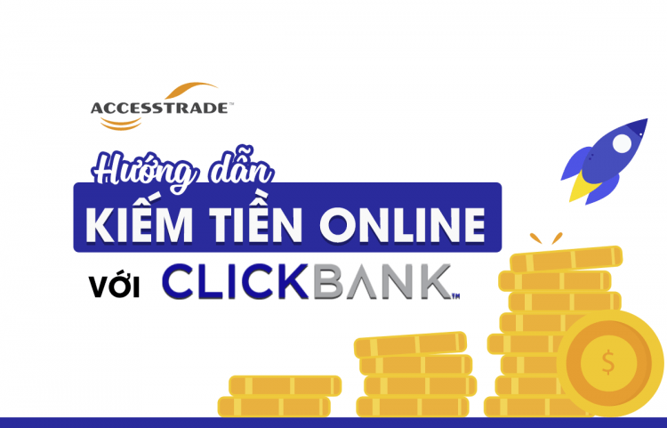 Kiếm tiền online với Clickbank