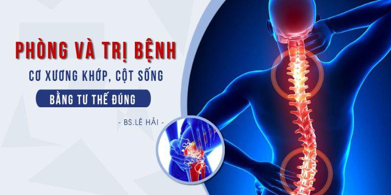 Phòng và trị bệnh cơ xương khớp, cột sống