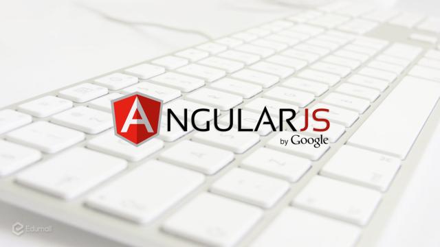 Trọn bộ kiến thức về AngularJS trong 6 giờ