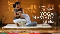 Tự học Yoga Massage tại nhà