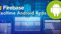 Xây dựng ứng dụng triệu người xài Android Realtime với Firebase qua 5 dự án